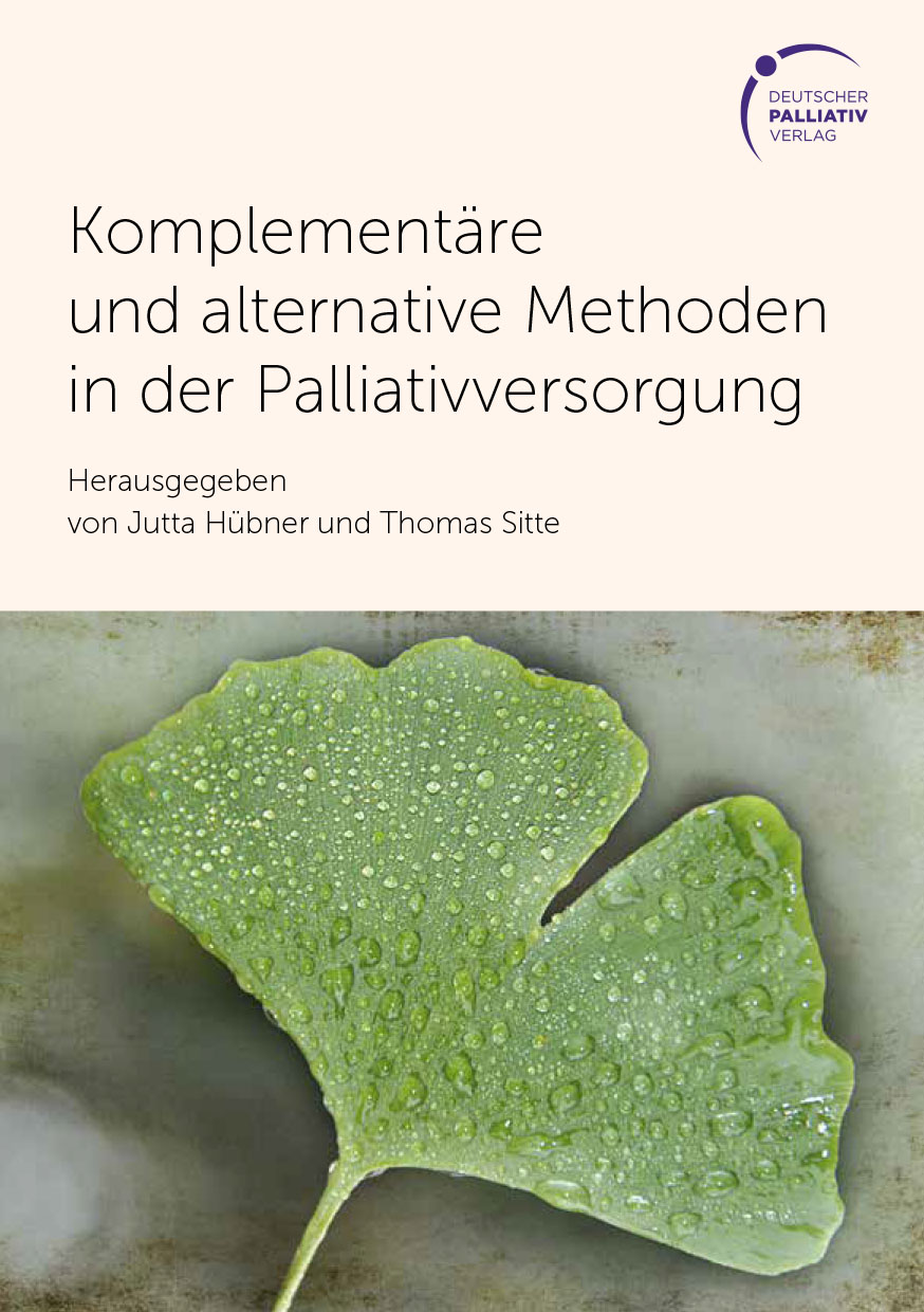 Buch Komplementäre und alternative Methoden in der Palliativversorgung Deutscher Palliativverlag
